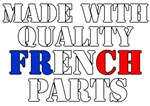 Made With Quality French Parts