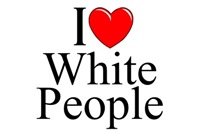 I Love (Heart) White People