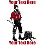 Lumberjack CUSTOM TEXT