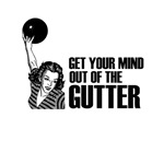 Mind out of the Gutter - Bowler