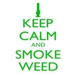 Keep Calm Smoke Weed Bong