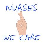 Nurses  We care