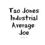 Tao Jones Industrial Average Joe
