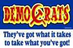 DemoCrats - Take what you've got