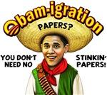 Obam-igration No Stinkin' Papers