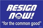 Resign Now!