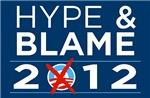 Hype & Blame