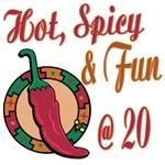 Hot N Spicy 20th