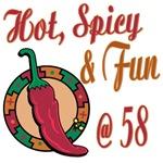 Hot N Spicy 58th