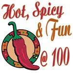 Hot N Spicy 100th
