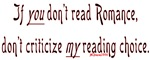 If you don't read romance, don't criticize my read