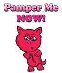 Pamper Me Now Kitty