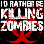 rather kill zombies