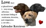 Love Is Labrador Retriever