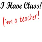 I have class, I'm a teacher!
