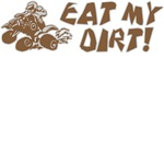 ATV Eat My Dirt Design