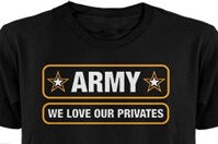 Army - we love our privates