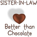 Sister-in-law - Better Than Chocolate