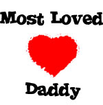 Most Loved Daddy