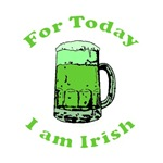 For Today I am Irish