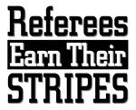 Refs Earn Their Stripes