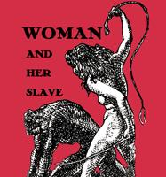 Woman and Her Slave