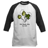 Live Laugh Sing -- BE IRISH