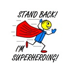 STAND BACK! I'M SUPERHEROING!