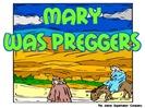 Mary was Preggers
