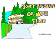 Don't Tailgate or We'll Flush RV