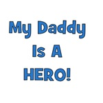 My Daddy Is A Hero - Blue/Boy