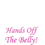 Pregnancy - Hands Off The Belly!