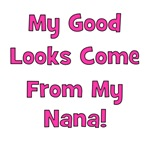 Good Looks From Nana - Pink