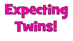 Expecting Twins!