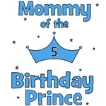 Mommy of the 5th Birthday Prince!