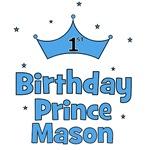 1st Birthday Prince MASON!