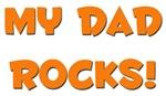 My Dad Rocks - Multiple Colors