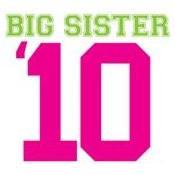 big sister shirts 2010