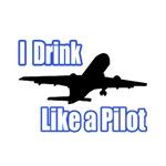 I Drink Like a Pilot.
