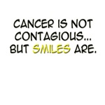 Cancer Is Not Contagious, But Smiles Are
