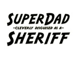 SuperDad...Sheriff