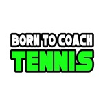 Born to Coach Tennis