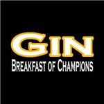Gin. Breakfast of Champions