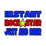 Rock Star...Add Beer