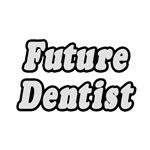 Future Dentist