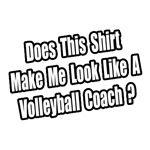 Look Like a Volleyball Coach?
