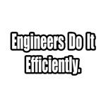 Engineers...Efficiently
