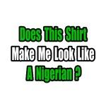 ...Look Like a Nigerian?