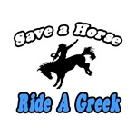 Save Horse, Ride Greek