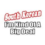 South Korean...Big Deal